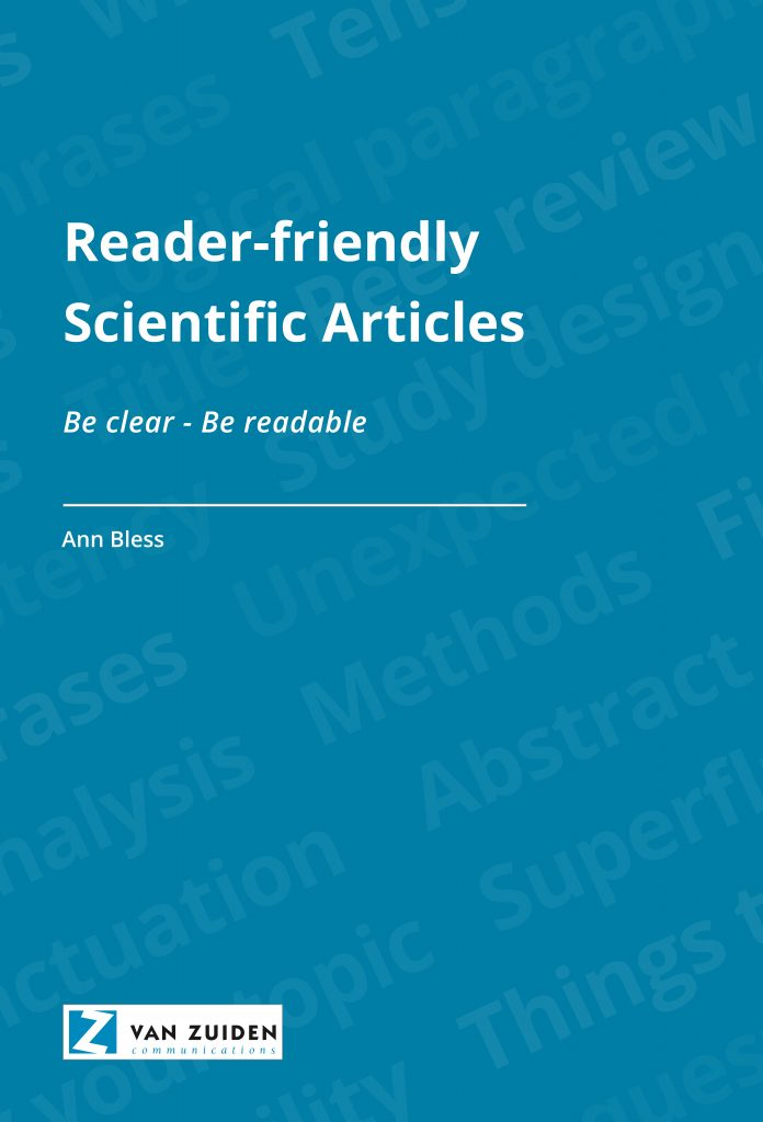 Reader Friendly Scientific Articles - Be clear - Be readable.